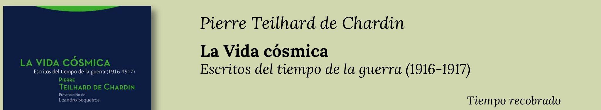 El despertar del genio de Pierre Teilhard de Chardin