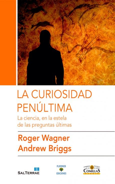 Nuevo libro: La curiosidad penúltima