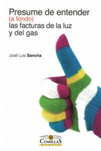 Portada del libro Presume de entender las facturas de la luz y del gas