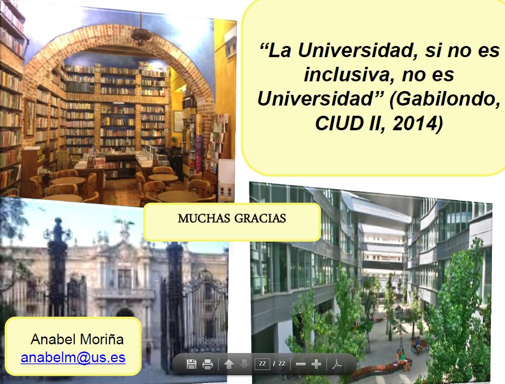 """diapositiva de cierre de la conferencia don anabel da las gracias y pone una frase"""" la universidad, si no es inclusiva, no es universidad"""""""